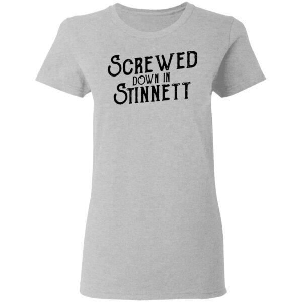 Screwed Down In Stinnett T-Shirt