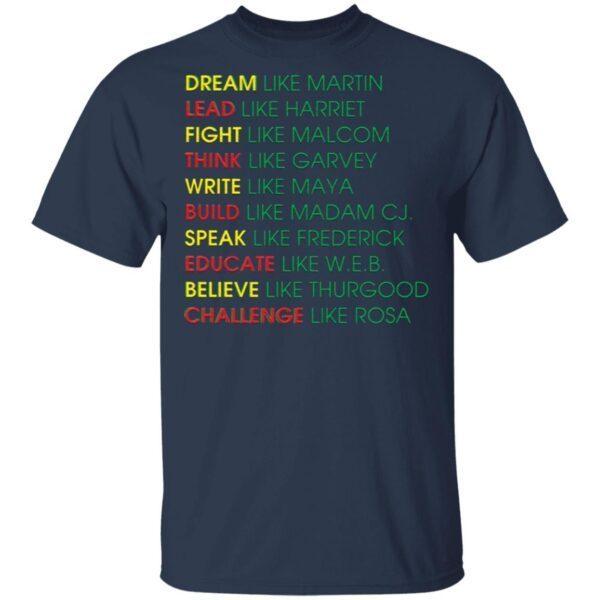 Dream Like Martin Lead Like Harriet T-Shirt