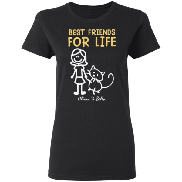 Best Friends for life Olivia and Bella T-Shirt