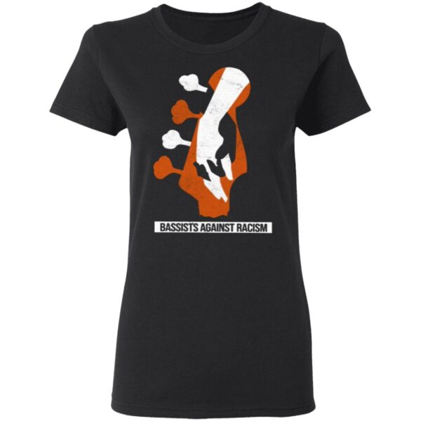 Bass Players United Bassists Against Racism T-Shirt