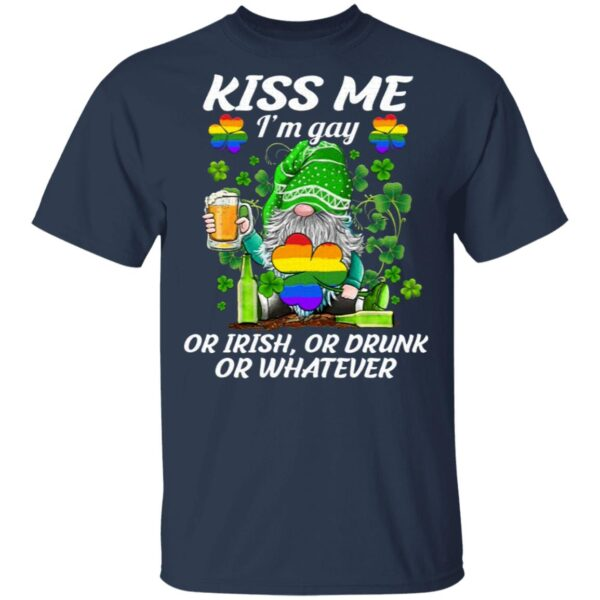 Kiss Me I'm Gay Or Irish Or Drunk Or Whatever Funny LGBT St Patrick's Day T-Shirt