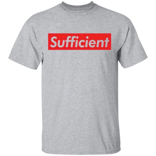 Sufficient T-Shirt