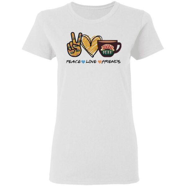 Central perk peace love friends T-Shirt
