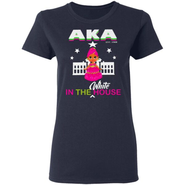 Aka Est.1908 In The White House T-Shirt