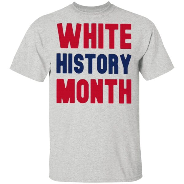 White History Month T-Shirt