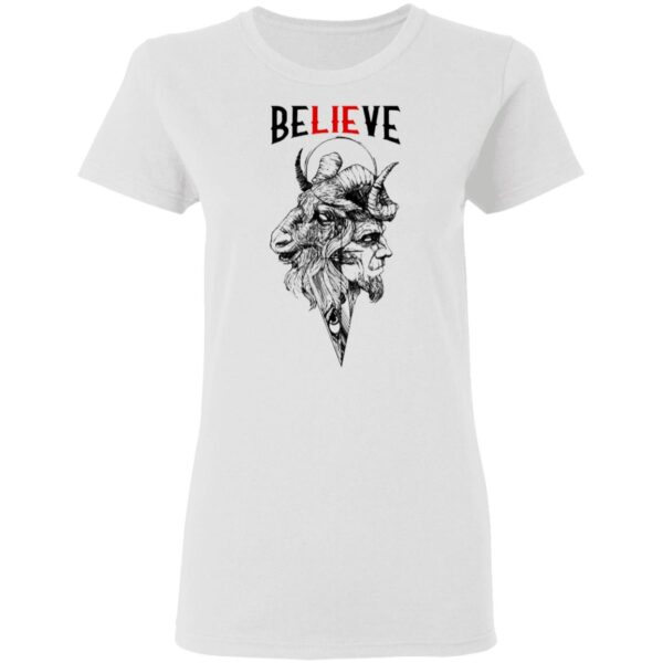Satan Believe T-Shirt