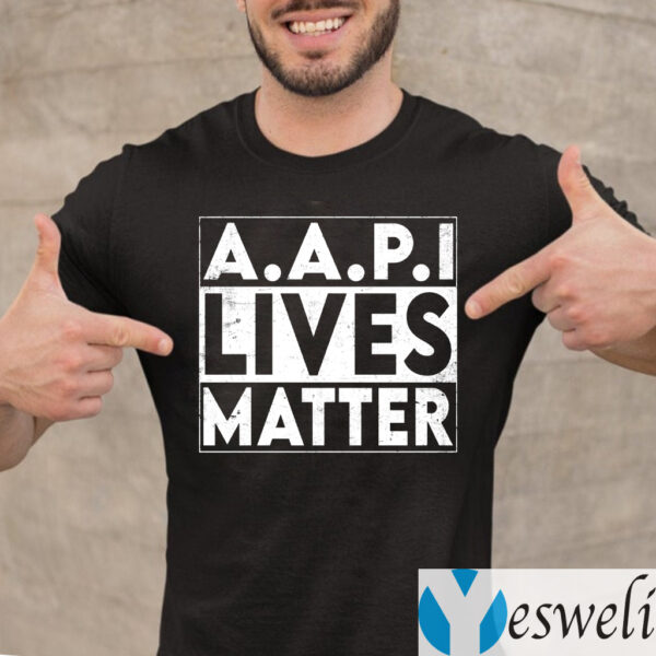 AAPI Lives Matter Stop Hate Crimes Support Anti Asian Racism T-Shirt
