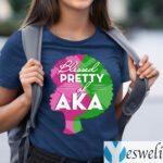 Aka Sorority 1908 Blessed Pretty Girl of Aka TeeShirt