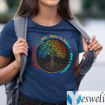 And I Think To Myself What A Wonderful World T-shirts