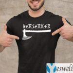 Berserker Axe Viking Warrior T-Shirt
