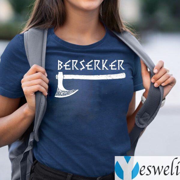 Berserker Axe Viking Warrior T-Shirts