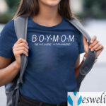 Boy Mom The One Where I'm Outnumbered Shirts
