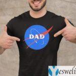 Dad Space Nasa Shirt