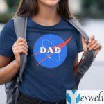 Dad Space Nasa Shirts