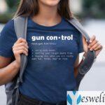Definition Gun Control T-Shirts
