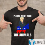 Defund Politicians Please Don't Feed the Animals T-Shirt