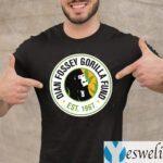 Dian Fossey Gorilla Fund Est 1967 Shirts
