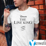 Drugs The Line King Shirts