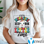 Even Miracles Take A Little Time Unicorn TeeShirt