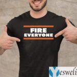 FIRE EVERYONE Chicago Bears Shirts