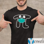 Face Masked Pi Happy Pi's Day T-Shirt