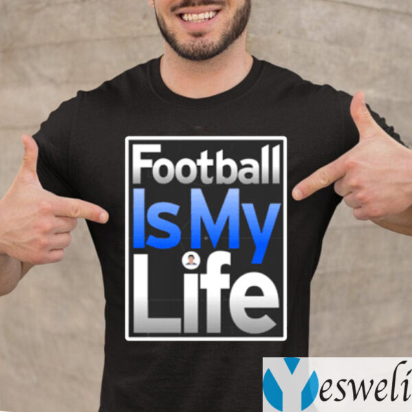 Football Is My Life TeeShirts