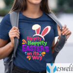 Hippity Hoppity Easter's on Its Way Easter Bunny T-Shirts