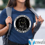 I Like Tattoos And Cats And Maybe 3 People Funny Black Cat T-Shirts