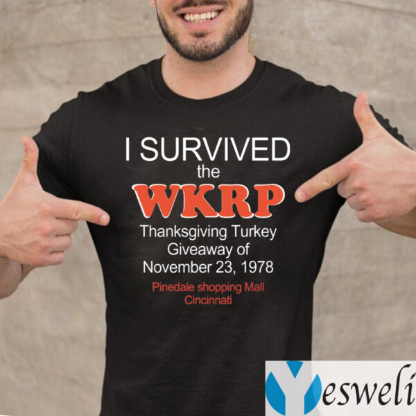 I Survived The WKRP Turkey Drop Thanksgiving Turkey TeeShirts