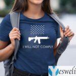 I Will Not Comply TeeShirt