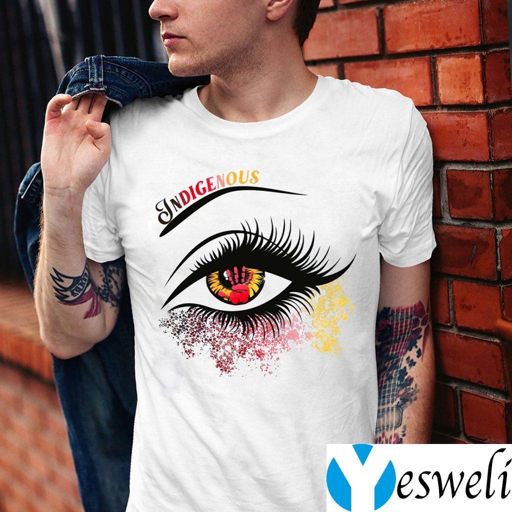 Indigenous Eyes Native American Women Shirts