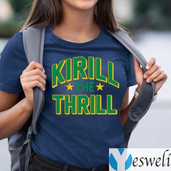 Kirill The Thrill TeeShirt