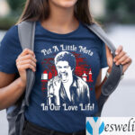 La Bamba Put A Little Mota In Our Love Life TeeShirt