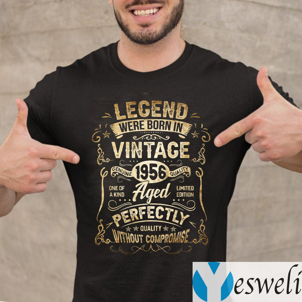 Legends Were Born in 1956 65th Birthday 65 Years Old Shirts