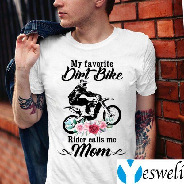 My Favorite Dirt Bike Rider Calls Me Mom Floral T-Shirt