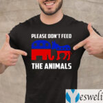 Please Don't Feed the Animals Shirt