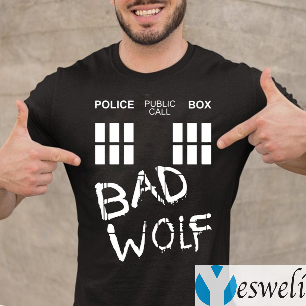 Police Public Call Box Bad Wolf Shirt