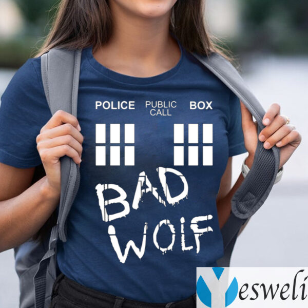 Police Public Call Box Bad Wolf Shirts