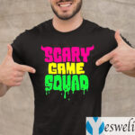 Scary Game Squad Shirt