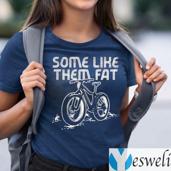 Some Like Them Fat TeeShirt