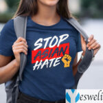 Stop Asian Hate 2021 TeeShirt
