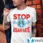 Stop Asian Hate TeeShirts