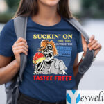 Suckin' On Chili Dog Outside The Tastee Freez Shirts