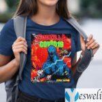 Team Godzilla And Covid 19 Stay Home Shirts