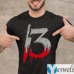 Thirteen 13 Shirts