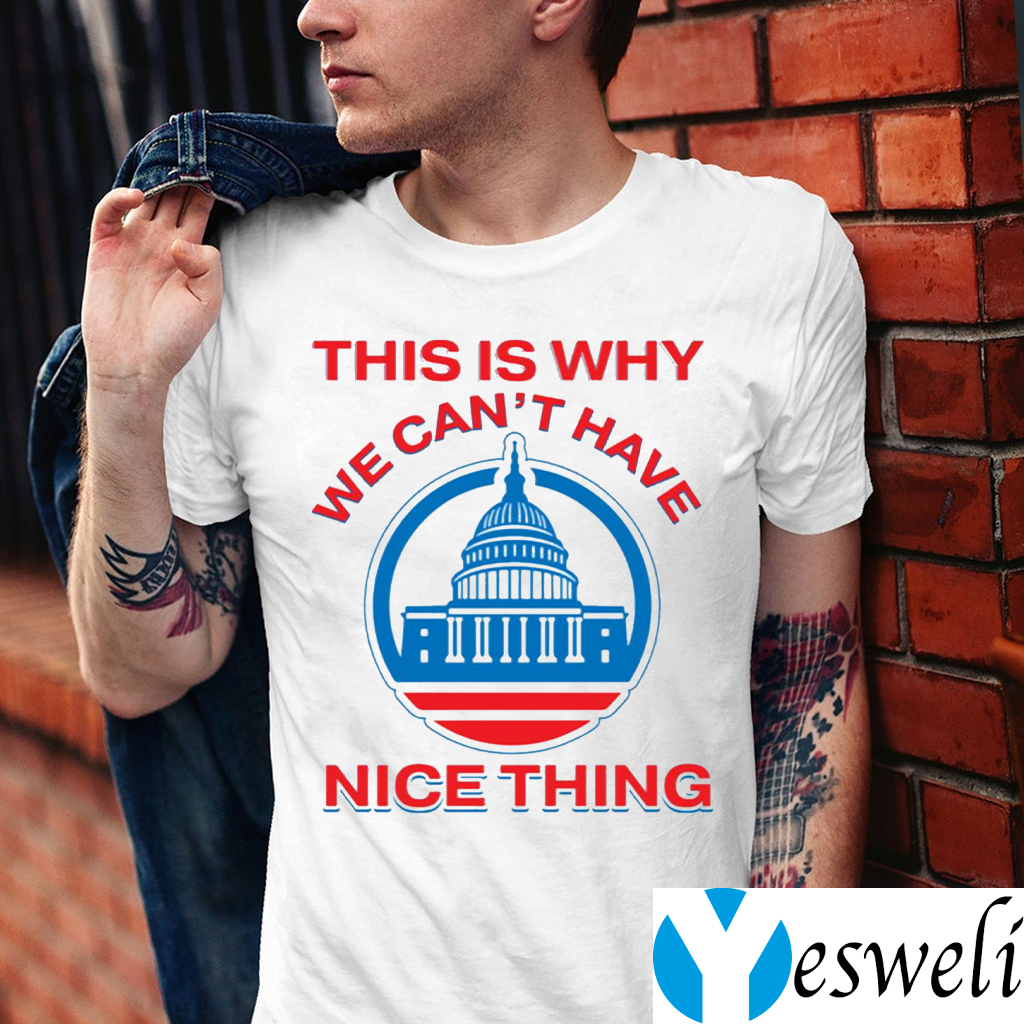 This Is Why We Can't Have Nice Things Us White House Shirts