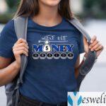 Where The Money Reside TeeShirts