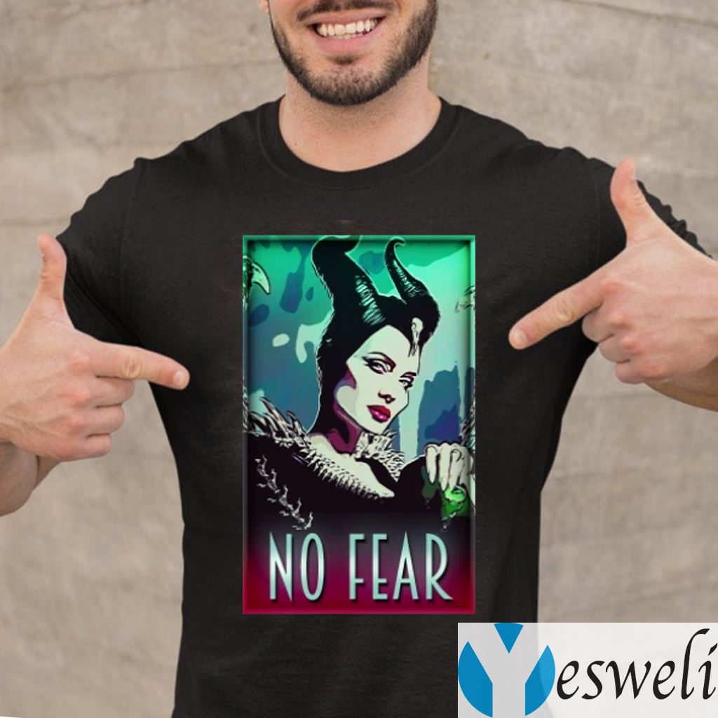 maleficent no fear shirts