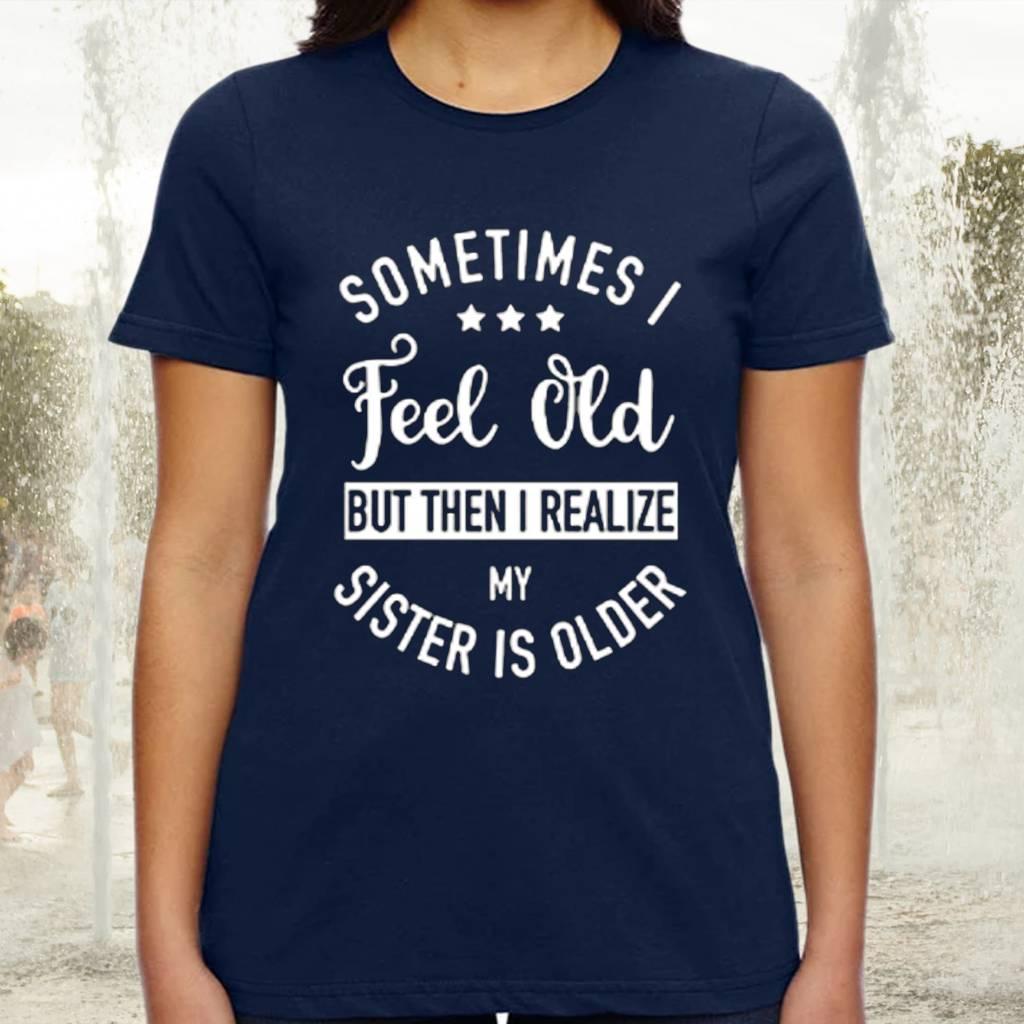 Aioweika Sometimes I Feel Old Shirts