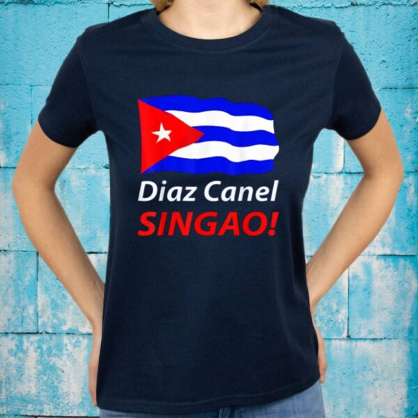 Diaz Canel Singao TeeShirt